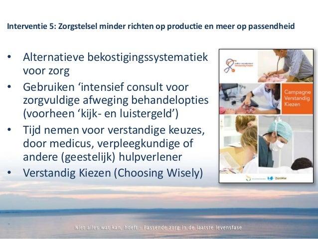 Niet alles wat kan, hoeft Symposium palliatieve zorg Spaarne ziekenhuis Gert van Dijk 29 oktober 2015