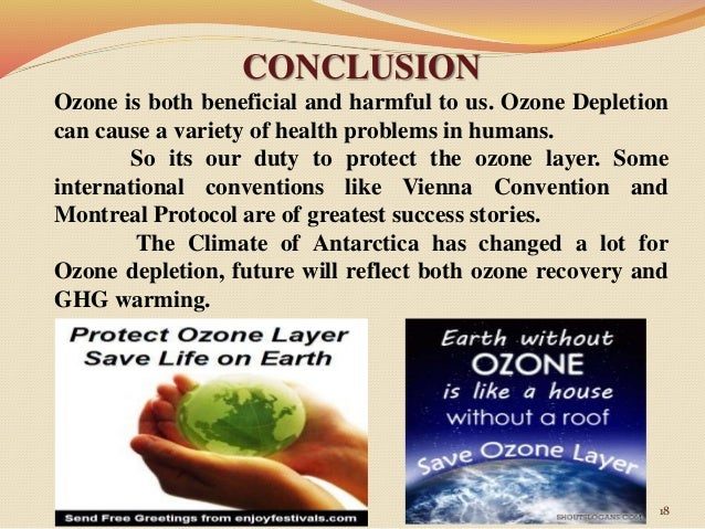 ozone depletion essay conclusion Ozone layer depletion essay to use products which are labeled 'ozone-friendly' in conclusion  that the depletion of the ozone layer is bad.
