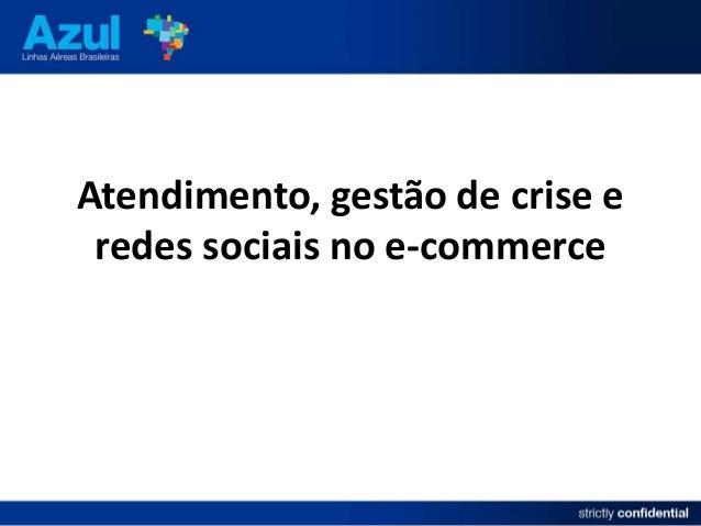Atendimento, gestão de crise e redes sociais no e-commerce