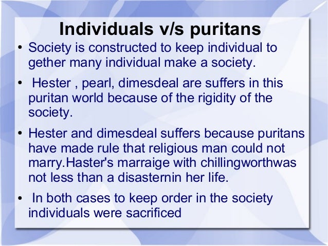 a paper on puritan society and freedom in the scarlet letter Of the puritan culture this paper  between personal freedom  scarlet letter is set in the puritan society of boston in.