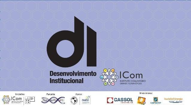 Formação na área de desenvolvimento institucional (DI) e fortalecimento do Sistema de Garantias de Direitos da Criança e d...