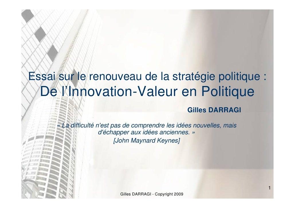 Essai sur le renouveau de la stratégie politique :   De l'Innovation-Valeur en Politique                                  ...