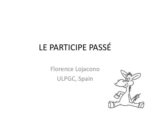 LE PARTICIPE PASSÉ  Florence Lojacono  ULPGC, Spain