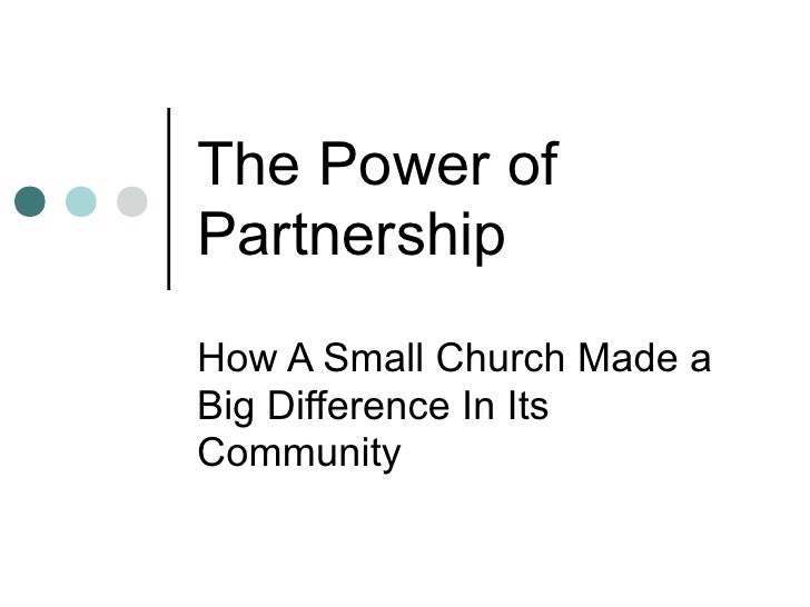 The Power of Partnership How A Small Church Made a Big Difference In Its Community