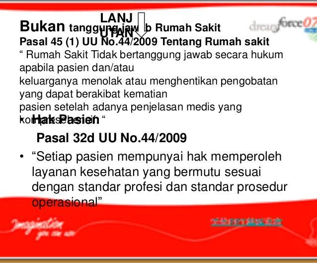 """LANJBukan tanggung jawab Rumah Sakit           UTANPasal 45 (1) UU No.44/2009 Tentang Rumah sakit"""" Rumah Sakit Tidak berta..."""