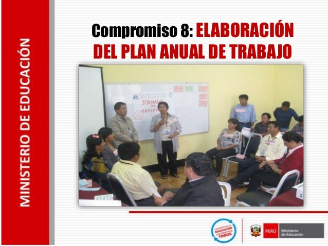 Compromiso 8: ELABORACIÓN DEL PLAN ANUAL DE TRABAJO
