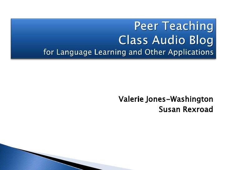 Valerie Jones-Washington            Susan Rexroad