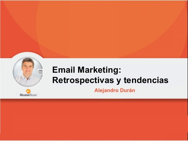 Email Marketing: Retrospectivas y tendencias