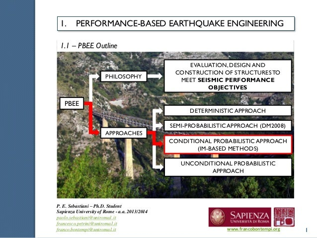 1 P. E. Sebastiani – Ph.D. Student Sapienza University of Rome - a.a. 2013/2014 paolo.sebastiani@uniroma1.it francesco.pet...