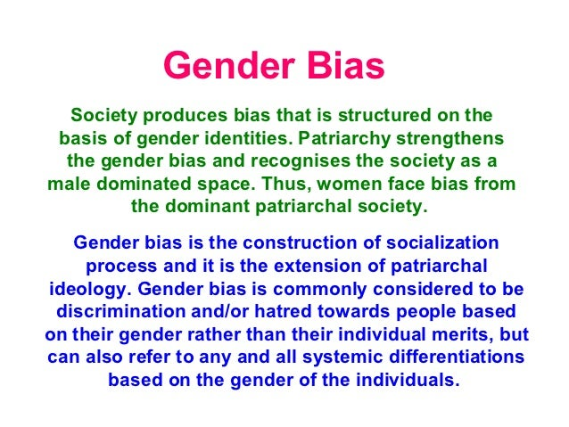 an essay on gender biases The women and gender equity knowledge network (wgekn) of the who   recognising that in order redress gender-biases and discrimination in the patient.