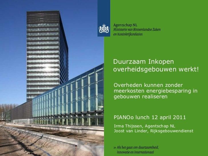 Duurzaam Inkopen overheidsgebouwen werkt! Overheden kunnen zonder meerkosten energiebesparing in gebouwen realiseren  PIAN...