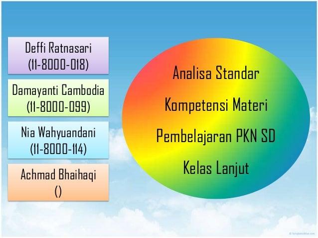 Deffi Ratnasari (11-8000-018) Damayanti Cambodia (11-8000-099) Nia Wahyuandani (11-8000-114) Achmad Bhaihaqi () Analisa St...