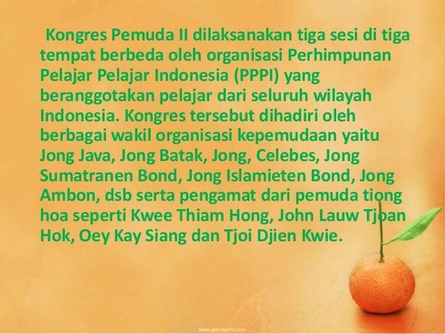 Kongres Pemuda II dilaksanakan tiga sesi di tiga tempat berbeda oleh organisasi Perhimpunan Pelajar Pelajar Indonesia (PPP...