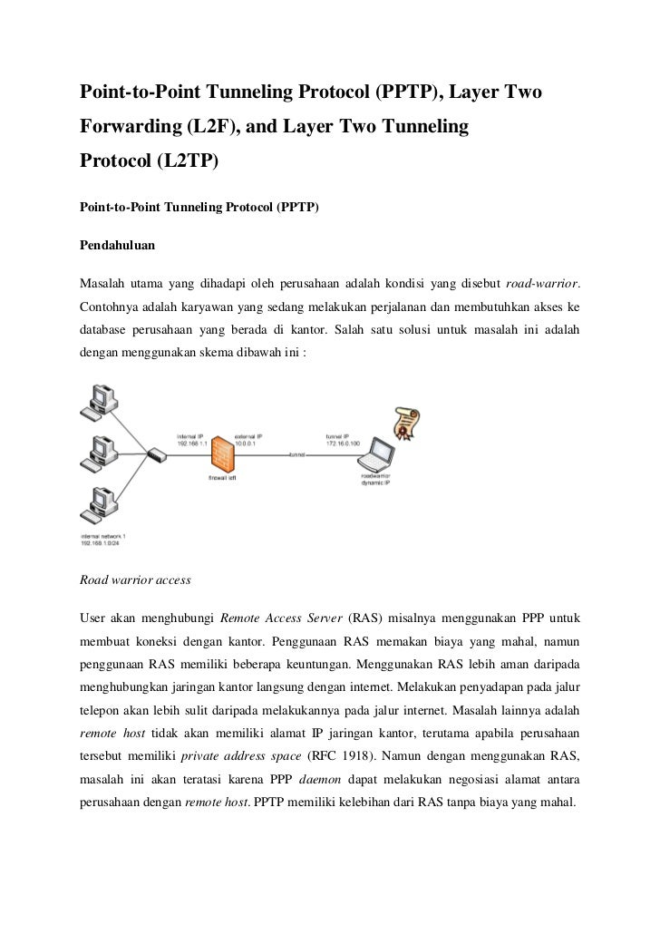 Point-to-Point Tunneling Protocol (PPTP), Layer TwoForwarding (L2F), and Layer Two TunnelingProtocol (L2TP)Point-to-Point ...