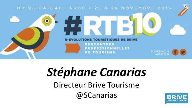 Stéphane Canarias Directeur Brive Tourisme @SCanarias