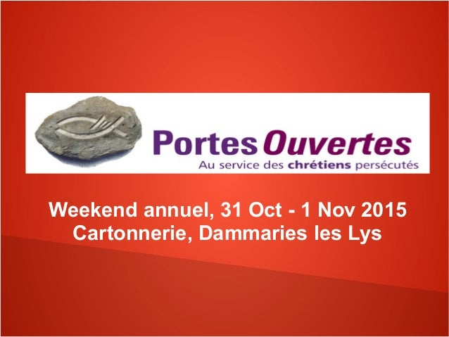 Weekend annuel, 31 Oct - 1 Nov 2015 Cartonnerie, Dammaries les Lys