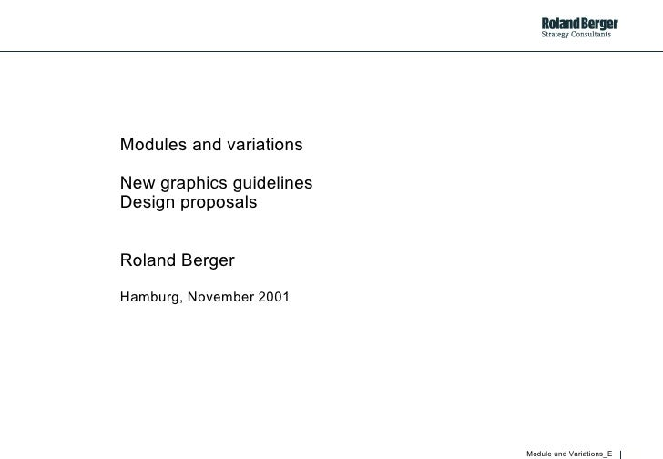 Modules and variations  New graphics guidelines Design proposals Roland Berger  Hamburg, November 2001