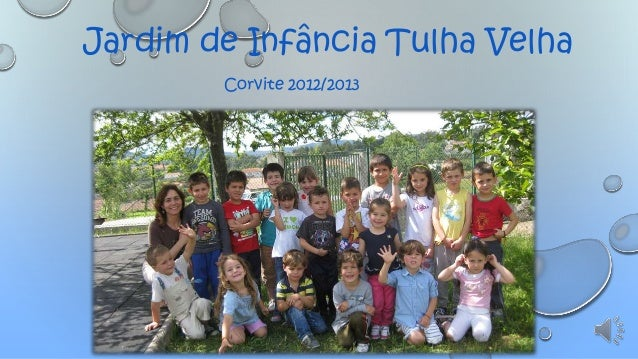 Jardim de Infância Tulha Velha Corvite 2012/2013