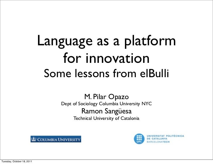 Language as a platform                                for innovation                             Some lessons from elBulli...
