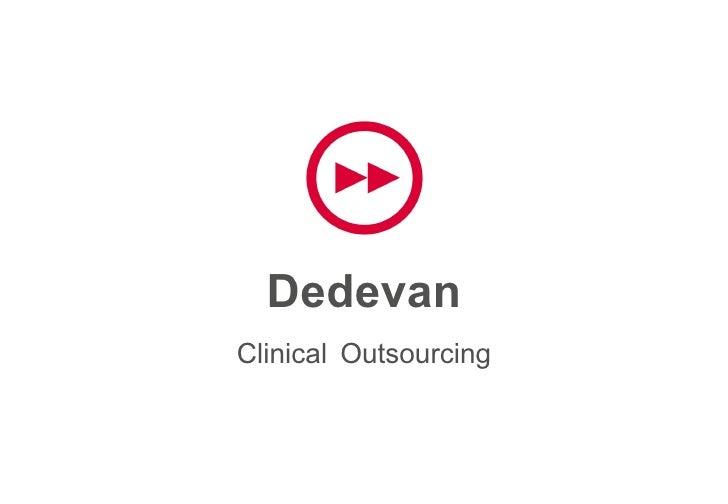 Dedevan Clinical   Outsourcing