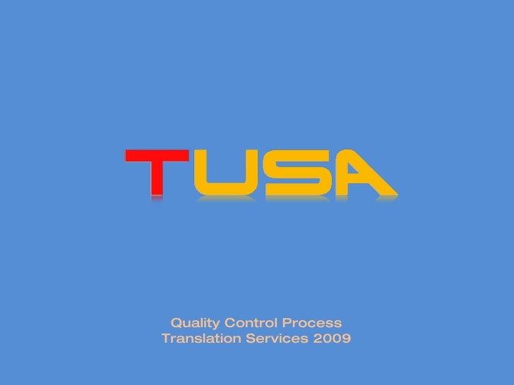 Quality Control Process Translation Services 2009