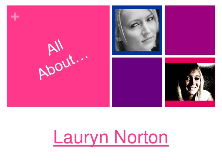 All About…<br />Lauryn Norton <br />