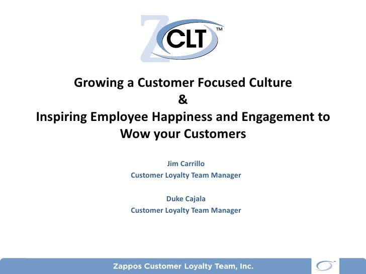 Growing a Customer Focused Culture                       &Inspiring Employee Happiness and Engagement to              Wow ...