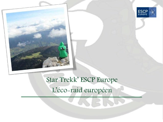 Star Trekk' ESCP Europe  L'éco-raid européen
