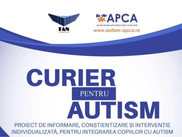 Cu totii avem nevoie de vesti bune • ALARMANT: incidența autismului la copii • INDISPENSABIL: informații complete și corec...