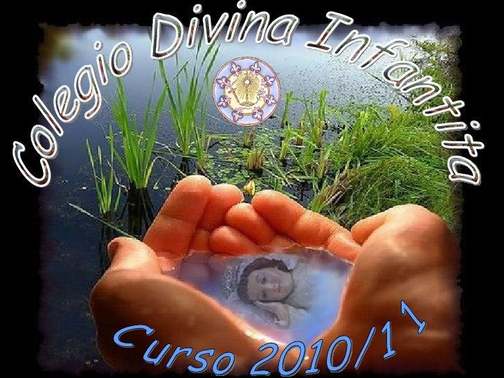 Curso 2010/11 Colegio Divina Infantita