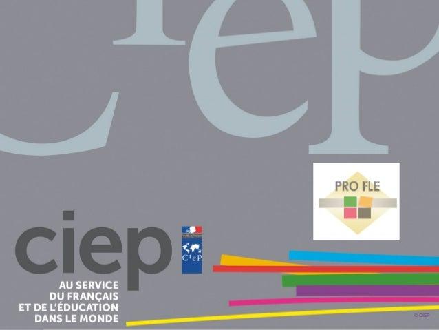 1, avenue Léon-Journault 92318 Sèvres - France Centre international d'études pédagogiques © CIEP