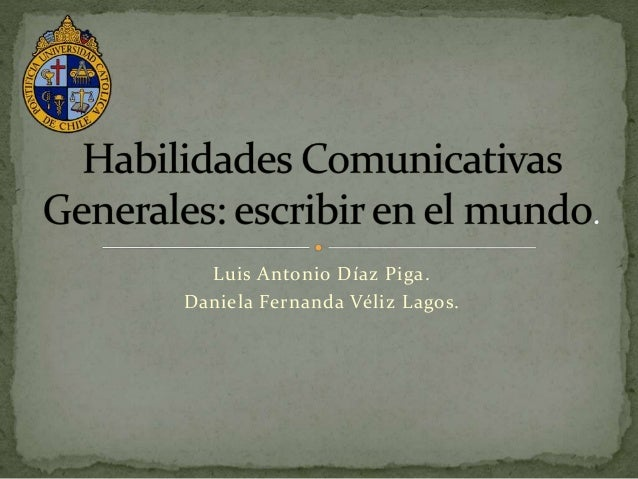 Luis Antonio Díaz Piga. Daniela Fernanda Véliz Lagos.