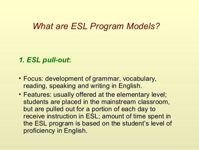 ppt program models and features of bilingual and esl programs 1 5