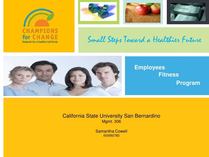 Small Steps Toward a Healthier Future                                 Employees                                        Fit...