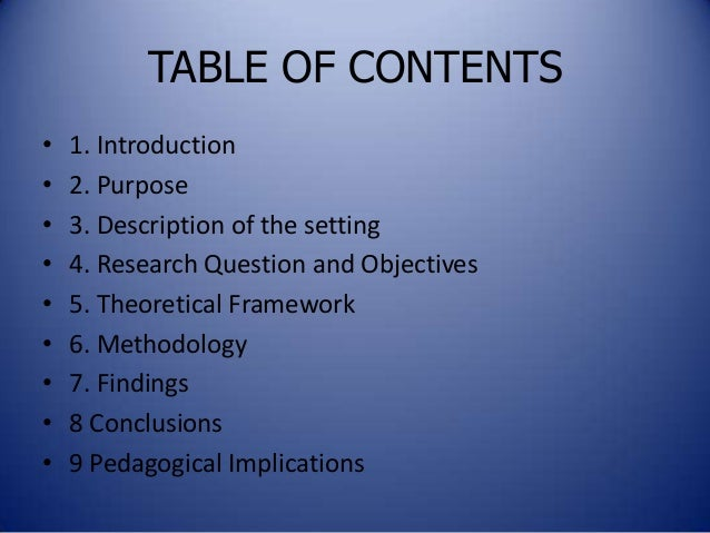 thesis table of contents theoretical framework Table of contents ivlist of maps 25: theoretical framework chapter # 4 – architectural research 41: factual data presentation.