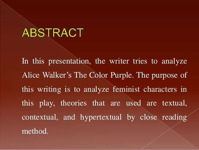 an analysis of the writing styles of alice walker The color purple alice walker buy summary and analysis and perhaps most important, is the fact that celie is writing to god in much the.