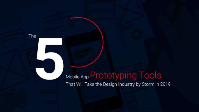 5 Mobile App Prototyping Tools that Will Take the Design