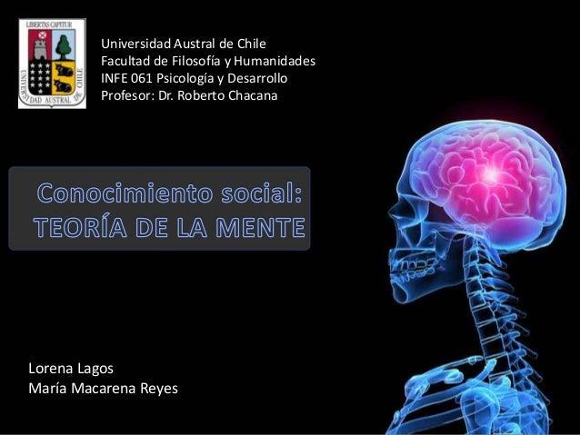 Universidad Austral de Chile Facultad de Filosofía y Humanidades INFE 061 Psicología y Desarrollo Profesor: Dr. Roberto Ch...