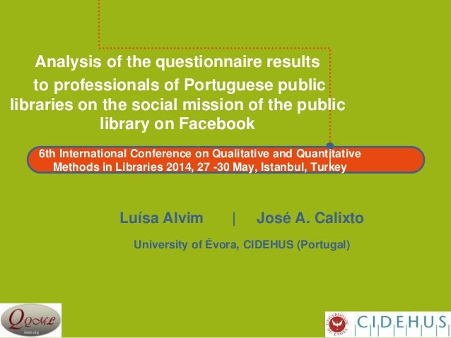 6th International Conference on Qualitative and Quantitative Methods in Libraries 2014, 27 -30 May, Istanbul, Turkey Analy...