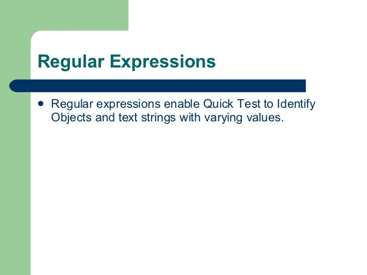 Hp uft/qtp regular expression youtube.