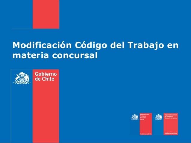Modificación Código del Trabajo en materia concursal