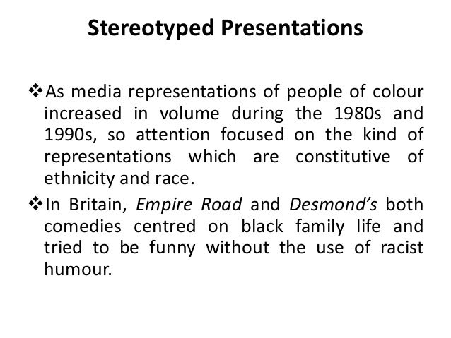 representations of race There is a paucity of research examining the representations of race and gender in television commercials featured on popular children's programs the few.