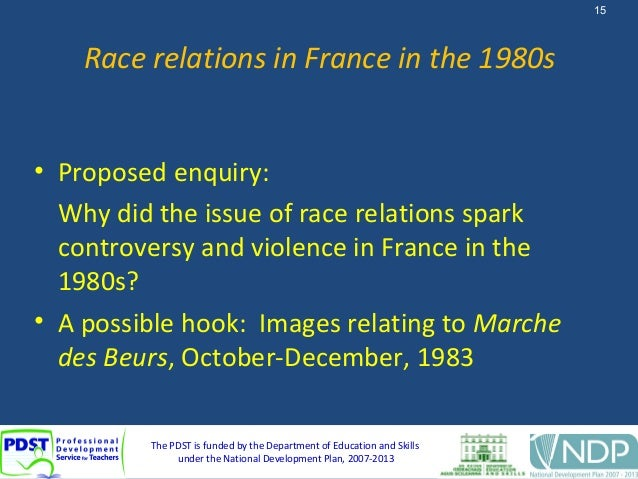 race relations in france essay Race relations in france in the 1980s contextualisation questions – sample answers why did the issue of race relations spark controversy and violence in france in the 1980s.