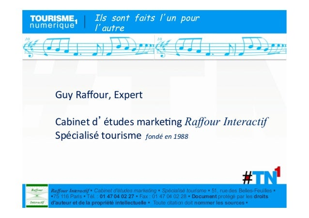 Ils sont faits l un pour                    l autre Guy Raffour, Expert     Cabinet d études marke9ng Raffo...