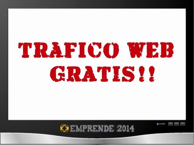 Trafico web ¡¡ GRATIS!!
