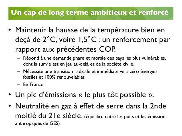 Mais l'accord ne précise pas les moyens pour y parvenir • Pas de calendrier précis (ni pour le pic des émissions de GES,...