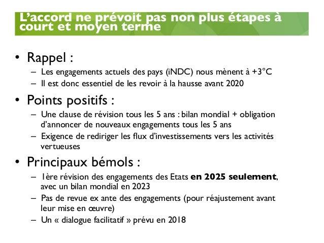 Les financements climat • Le texte pose les grands principes mais manque de précision et n'offre pas plus de prévisibilit...