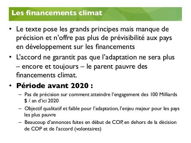 Les financements climat • Période après 2020 • Les pays développés doivent mobiliser des ressources financières aux pays...
