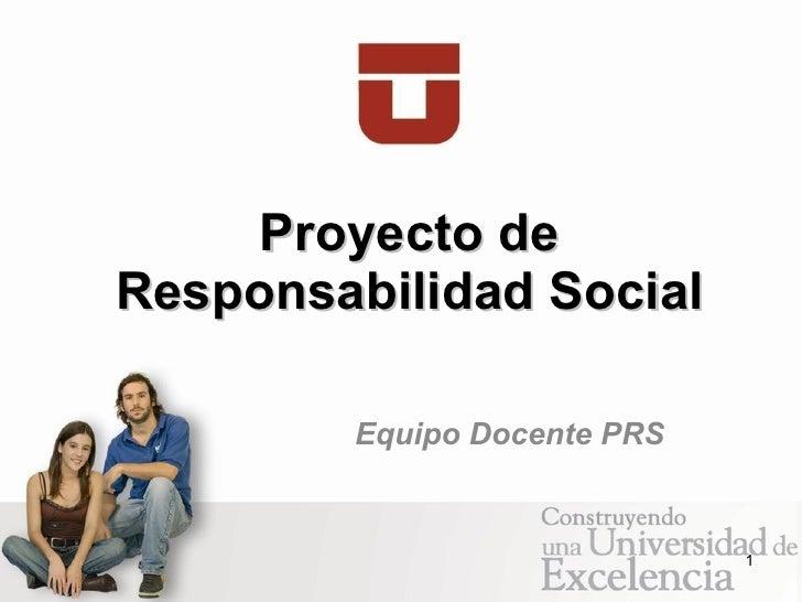 Proyecto de Responsabilidad Social Equipo Docente PRS