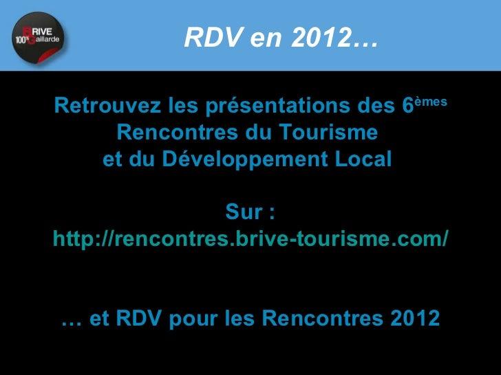 Rencontre brive tourisme